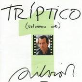 Triptico  Vol. 1 by Silvio Rodriguez