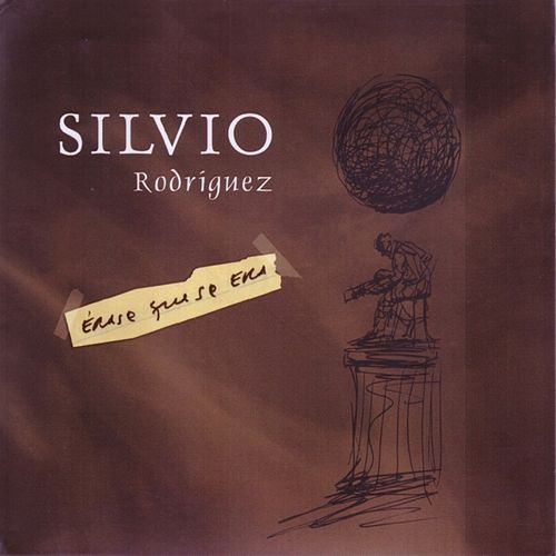 Érase que se era   CD 1 by Silvio Rodriguez