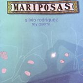Mariposas by Silvio Rodriguez