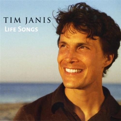 Life Songs by Tim Janis