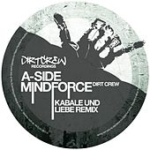 Mindforce by Dirt Crew