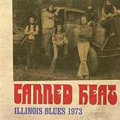 Illinois Blues 1973 (Live) by Canned Heat