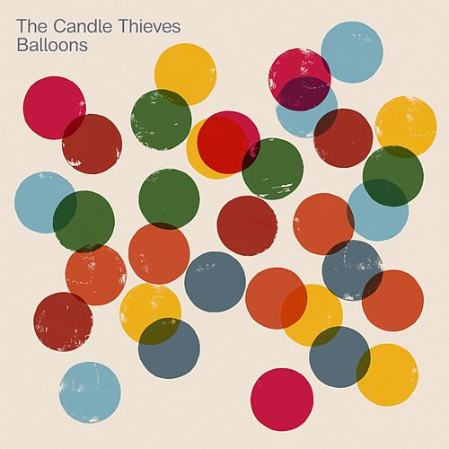 Balloons by The Candle Thieves