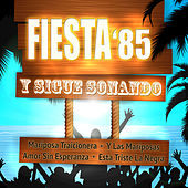 Y Sigue Sonando by Fiesta 85