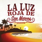 Éxitos de Historia by La Luz Roja De San Marcos