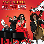 All You Need by Statik Selektah