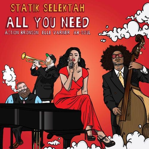 All You Need by Statik Selektah