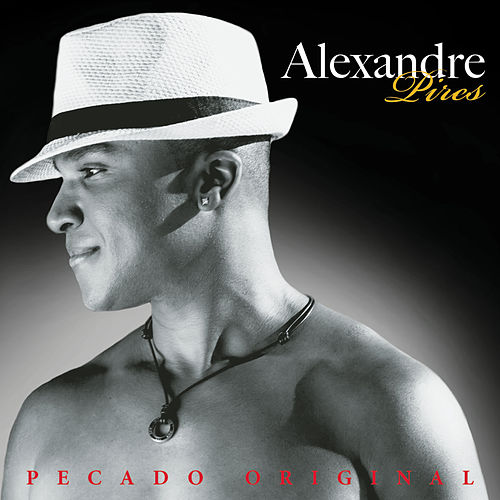 Pecado Original by Alexandre Pires