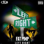 Left Right by Fat Pimp