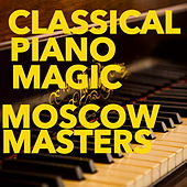Classical Piano Magic by Moscow Masters