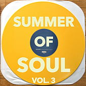 Summer of Soul, Vol. 3 by Various Artists