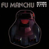 Return To Earth by Fu Manchu