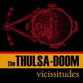 Vicissitudes by Thulsa Doom