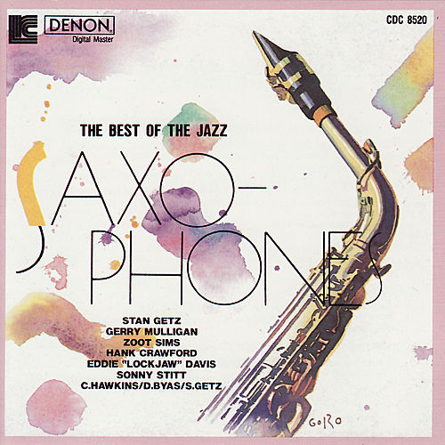Best of the Jazz Saxophones : Volume 3 by Various Artists