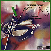 The Best Of The Jazz Violins by Stephane Grappelli