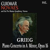 Piano Concerto in A Minor, Op. 16 by Guiomar Novaes, The Pro Musica Symphony, Hans Swarowsky, Edvard Grieg