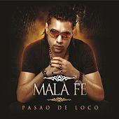Pasao de Loco by Malafe