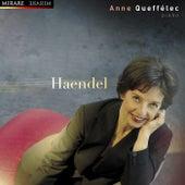 Anne Queffélec Plays Handel by Anne Queffélec