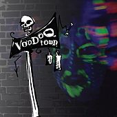 They're Comin' to Get Ya by Voodoo Town