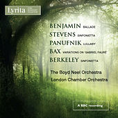 Benjamin, Stevens, Panufnik, Bax & Berkeley; Works for String Orchestra by Various Artists