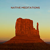 Native Meditations by Various Artists