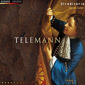 Stradivaria plays Telemann by Stradivaria and Daniel Cuiller