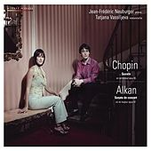 Chopin & Alkan: Sonates pour violoncelle et piano, Op. 65 & Op. 47 by Tatjana Vassiljeva and Jean Frédéric Neuburger