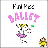 Mini Miss Ballet by Various Artists