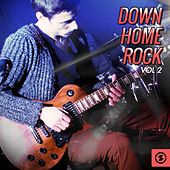 Down Home Rock, Vol. 2 by Various Artists