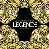 Big Band Music Memories: Legends, Vol. 5 by Various Artists