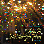 Big Band Music Memories: Live at the Starlight Room, Vol. 1 by Various Artists