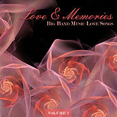 Big Band Music Love Songs: Love & Memories, Vol. 2 by Various Artists