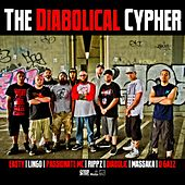 The Diabolical Cypher (feat. Lingo, Easty, Rippz, Passionate MC, Massaka & D Gazz) by Diabolic