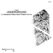 Underground Remixes by Casari