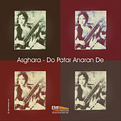 Asghara - Do Patar Anaran De by Noor Jehan