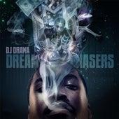 Dreamchasers von DJ Drama