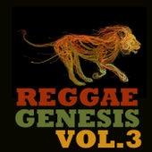 Reggae Genesis, Vol.3 by Various Artists