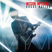 Mission: Impossible Theme by Miyavi