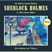 Die neuen Fälle - Fall 19: Die Untoten von Tilbury by Sherlock Holmes