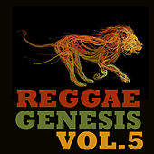 Reggae Genesis, Vol.5 by Various Artists