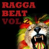 Ragga Beat, Vol.2 by Various Artists