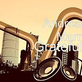 Grateful by Andrea Marr