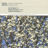 Purcell: Sweeter than Roses / Britten: Winter Words von Various Artists