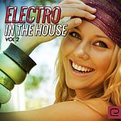 Electro In The House, Vol. 2 - EP by Various Artists