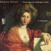 Strozzi: Primo libro de' madrigali, Op. 1 by La Venexiana
