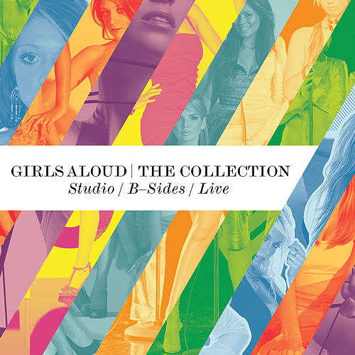 The Collection - Studio Albums / B Sides / Live by Girls Aloud