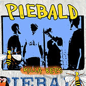 Killa Bees by Piebald