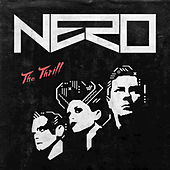 The Thrill Remixes by Nero