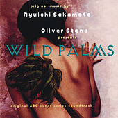 Wild Palms (Original ABC Event Series Soundtrack) von Various Artists