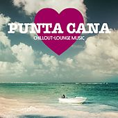 Punta Cana Chillout Lounge Music - 200 Songs by Various Artists